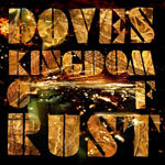 DOVES, kingdom of rust cover