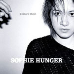 SOPHIE HUNGER, monday´s ghost cover