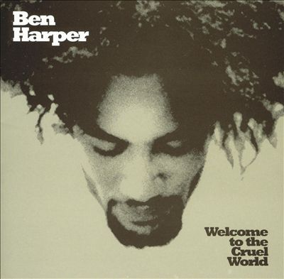 Cover BEN HARPER, welcome to the cruel world