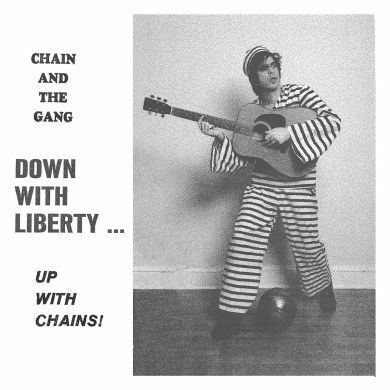 CHAIN AND THE GANG FEAT. IAN SVENONIUS, down with liberty cover