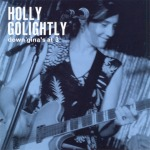HOLLY GOLIGHTLY, down gina´s at 3 cover
