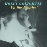 HOLLY GOLIGHTLY, up the empire cover