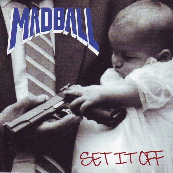 Cover MADBALL, set it off