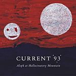 Cover CURRENT 93, aleph at hallucinatory
