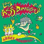 Cover LOS ASS-DRAGGERS, abbey roadkill