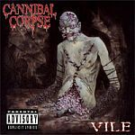 Cover CANNIBAL CORPSE, vile