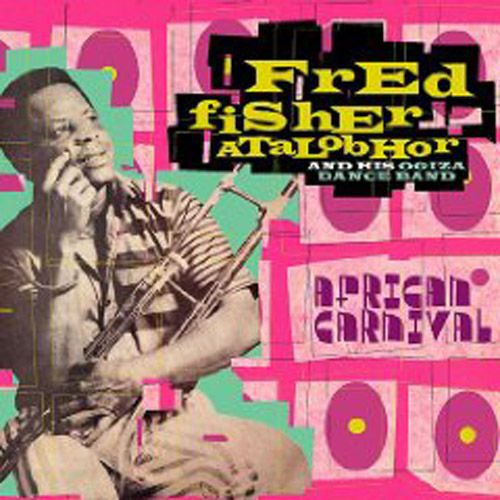 FRED FISHER ATALOBHOR, african carnival cover