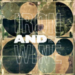 Cover IRON AND WINE, around the well