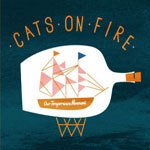 Cover CATS ON FIRE, our temperance movement