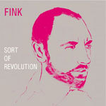 Cover FINK (UK), sort of revolution