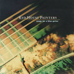 Cover RED HOUSE PAINTERS, song for a blue guitar
