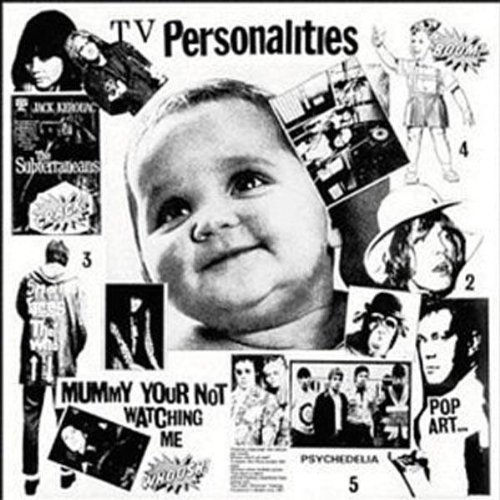 Cover TELEVISION PERSONALITIES, mummy you´re not watching me