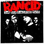 RANCID, let the dominoes fall cover