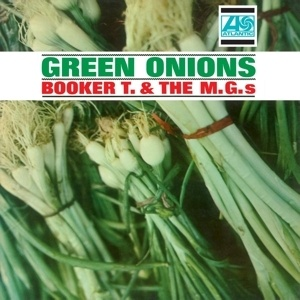 BOOKER T & MG´S, green onions cover