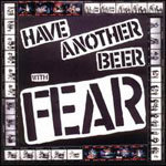FEAR, have another beer with fear cover