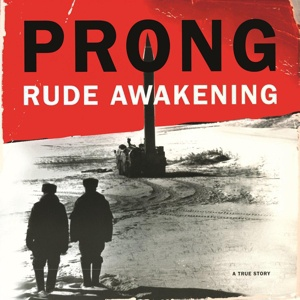 Cover PRONG, rude awakening