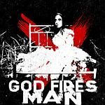 GOD FIRES MAN, life like cover