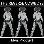 Cover REVERSE COWBOYS, elvis product