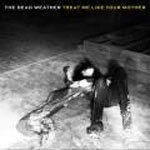 DEAD WEATHER, treat me like your mother cover