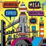 Cover ANDROMEDA MEGA EXPRESS ORCHESTRA, take off