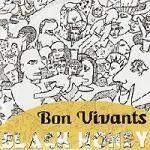 BON VIVANTS, black honey cover