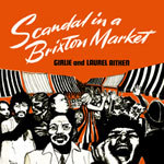 Cover LAUREL AITKEN AND GIRLIE, scandal in a brixton market
