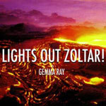 Cover GEMMA RAY, lights out zoltar