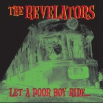 Cover REVELATORS, let the poor boy ride