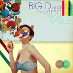 Cover BIG D & THE KIDS TABLE, fluent in stroll