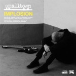 SMALLTOWN, implosion cover