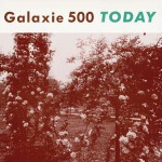 Cover GALAXIE 500, today