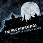 HEX DISPENSERS, winchester mystery house cover