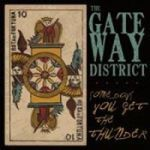 GATEWAY DISTRICT, some days cover