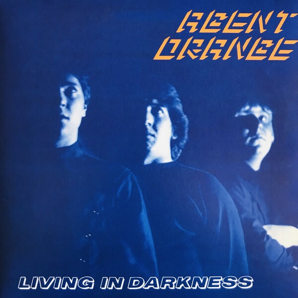 AGENT ORANGE, living in darkness cover