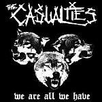 Cover CASUALTIES, we are all we have