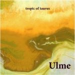 Cover ULME, tropic of taurus