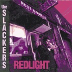 SLACKERS, redlight cover