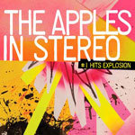 APPLES IN STEREO, #1 hits explosion cover