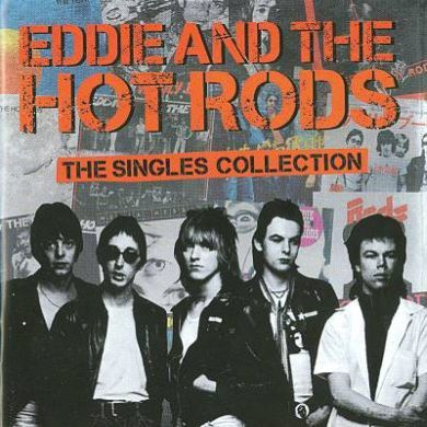 Cover EDDIE & THE HOT RODS, singles collection