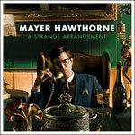 Cover MAYER HAWTHORNE, a strange arrangement