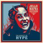 JELLO BIAFRA & GUANTANAMO SCHOOL OF MEDICINE, audacity of hype cover