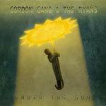 GORDON GANO, under the sun cover