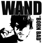 WAND, born bad cover