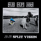 SUBHUMANS, 29:29 split vision cover