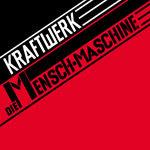 KRAFTWERK, mensch-maschine (remaster) cover