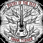 FRANK TURNER, poetry of the deed cover