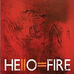 HELLO=FIRE, s/t cover