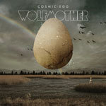 WOLFMOTHER, cosmic egg cover