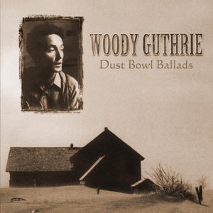 Cover WOODY GUTHRIE, dust bowl ballads