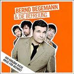 BERND BEGEMANN & DIE BEFREIUNG, ich erkläre diese krise für beendet cover